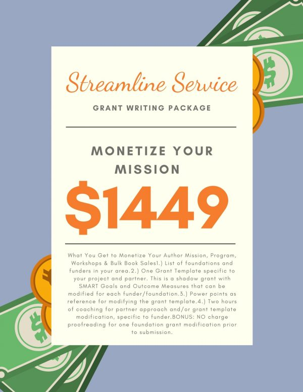 Grant Writing Service Streamline Package Monetize Your Author Mission, Program, Workshops, and Bulk Book Sales Laura Lyles Reagan